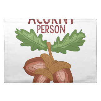 Acorny Person Placemat