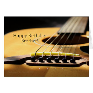Acoustic Guitar Photograph, Happy Birthday Brother Greeting Card