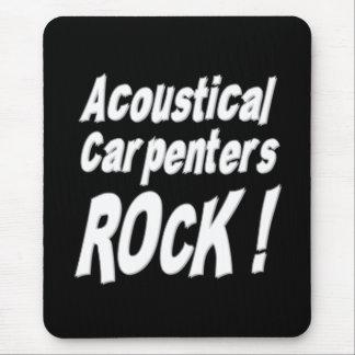 Acoustical Carpenters Rock! Mousepad