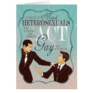 Act Gay Card