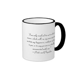 Act in Manner to Constitute Happiness Jane Austen Ringer Mug
