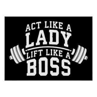 Act Like A Lady, Lift Like A Boss, Women's Fitness Poster