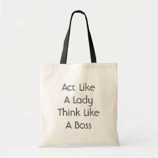 Act Like A Lady Think Like A Boss Budget Tote Budget Tote Bag