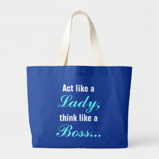 Act Like A Lady Think Like A Boss Jumbo Tote Canvas Bag