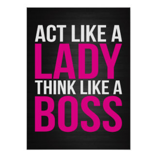 Act Like A Lady, Think Like A Boss Poster