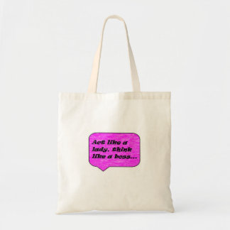 Act Like A Lady Think Like A Boss Tote Canvas Bags