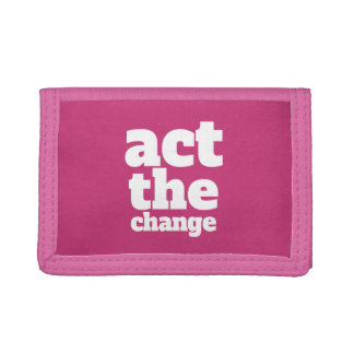 Act the Change, Change - Font & Color Customizable Tri-fold Wallet
