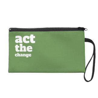 Act the Change, Change - Font & Color Customizable Wristlet