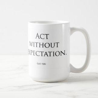 Act Without Expectation Coffee Mug