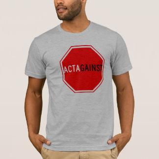 ACTAgainst T-Shirt