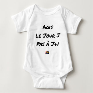 ACTED the D-DAY, not with J+1 - Word games Baby Bodysuit