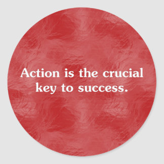Action is the key to success 2 round sticker