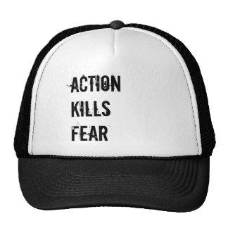 Action Kills fear trucker hat