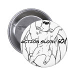 Action Sloth, Go! Pin