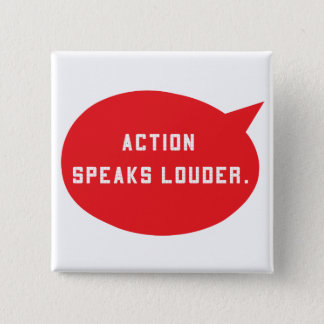 Action Speaks Louder - Red 2 Inch Square Button