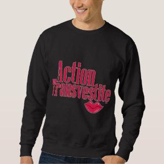 Action Transvestite Sweatshirt