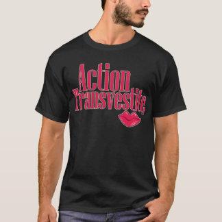 Action Transvestite T-Shirt