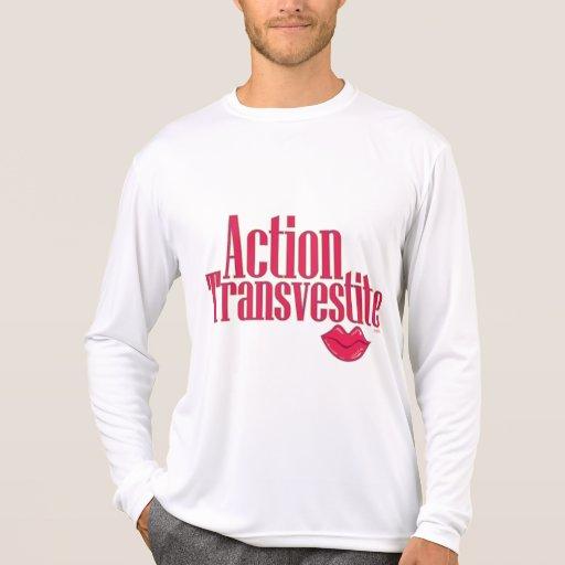 Action Transvestite Tee Shirts