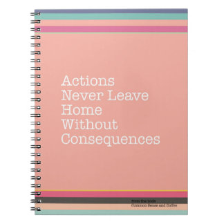 Actions Have Consequences Notebook