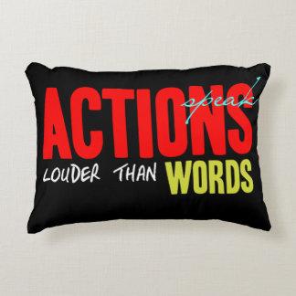 Actions Speak Louder Accent Pillow