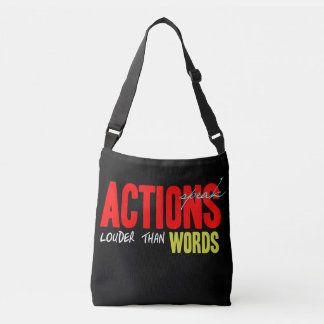 Actions Speak Louder Crossbody Bag