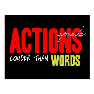 Actions Speak Louder Postcard
