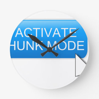 Activate hunk mode. round clock