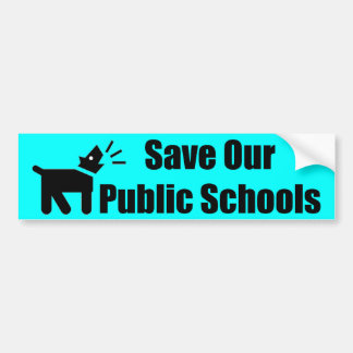 Activist Dog: Save Our Public Schools Bumper Sticker