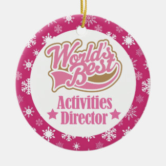 Activities Director (Worlds Best) Ornament Gift