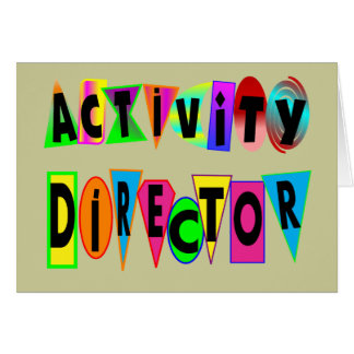 ACTIVITY DIRECTOR GREETING CARD