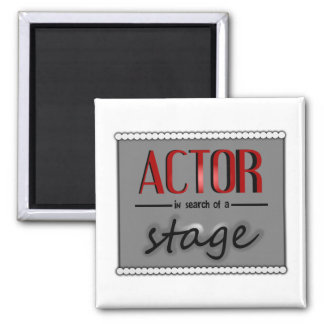 Actor In Search Of A Stage, With Bkgrd & Lights Magnet