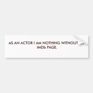 ACTOR-INTERNATIONAL MOVIE DATABASE BUMPER STICKER