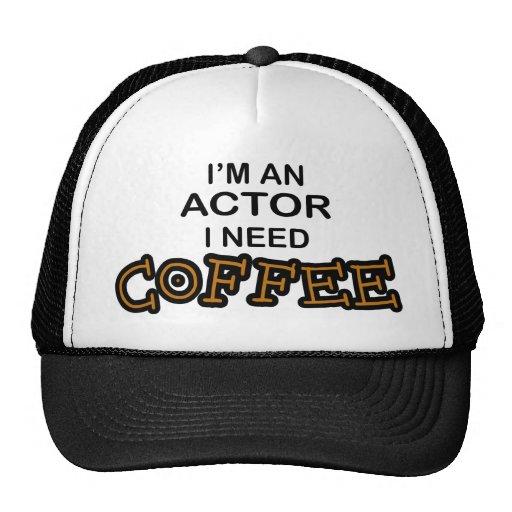 Actor Need Coffee Trucker Hat