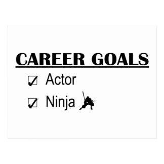 Actor Ninja Career Goals Postcard