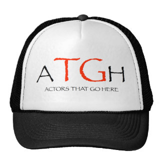 Actor That Go Here- Trucker Hat