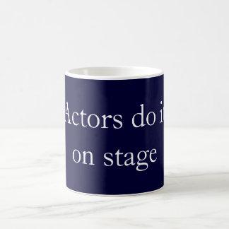 Actors do it coffee mug