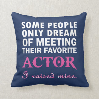 ACTOR'S MOM THROW PILLOW