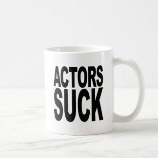 Actors Suck Coffee Mug
