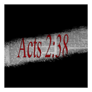 Acts 2:38 Poster