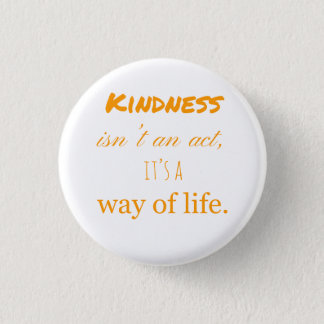 Acts of kindness badge. 1 inch round button