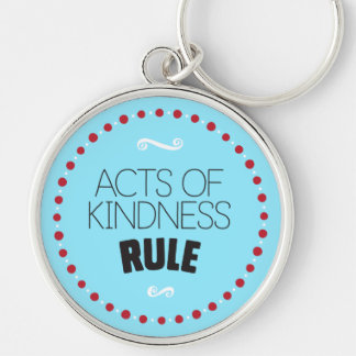 Acts of Kindness Rule – Blue Keychain