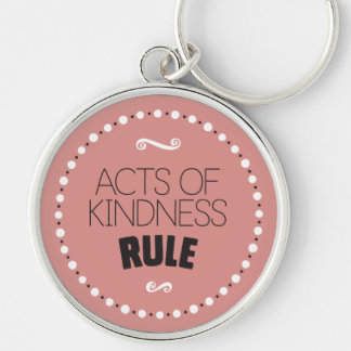 Acts of Kindness Rule – Editable Background Keychain