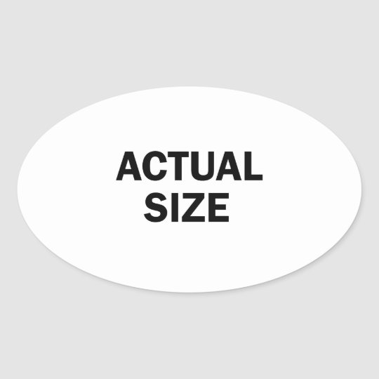 Actual Size Oval Sticker
