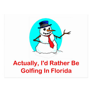 Actually, I'd Rather Be Golfing In Florida Postcard
