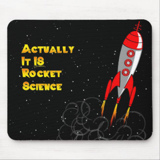 Actually, It IS Rocket Science Mouse Pad