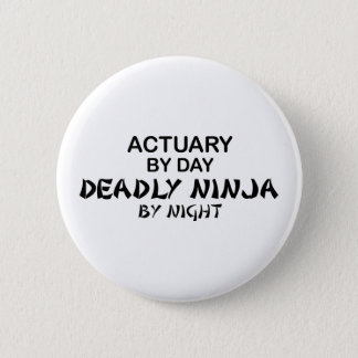 Actuary Deadly Ninja by Night 2 Inch Round Button