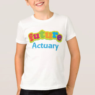 Actuary (Future) For Child T-Shirt