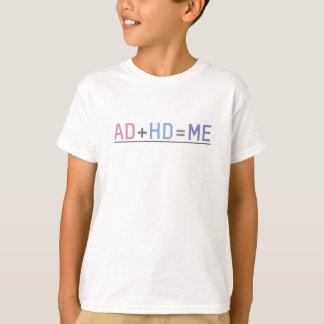 AD+HD=ME T-Shirt