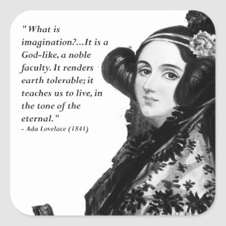 Ada Lovelace - on imagination Square Sticker