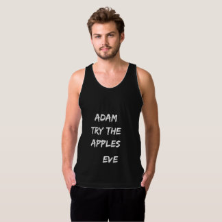 Adam, try the apples. Eve Tank Top